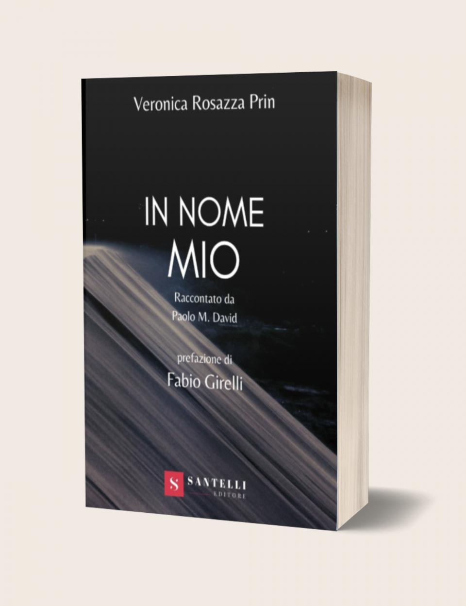 Copertina In nome mio, romanzo di Veronica Rosazza Prin