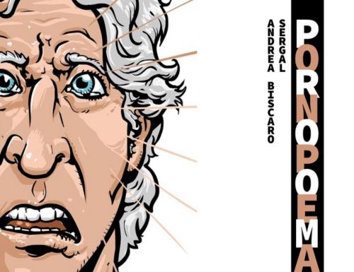 """""""Pornopoema"""", di Andrea Biscaro e Sergal"""